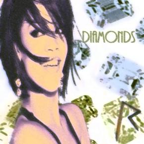 Artist: Rihanna Song: Diamonds (CLICK TO LISTEN)