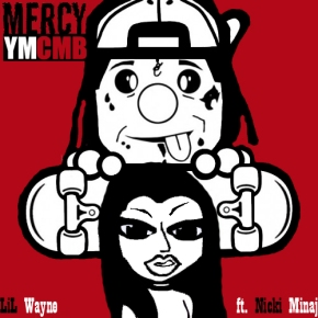 Dedication 4 Mixtape Artist: LiL Wayne ft. Nicki Minaj Song: Mercy