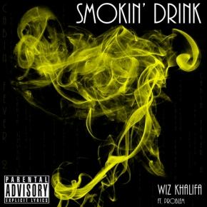 Song: Smokin' Drinkin Artist: Wiz Khalifa Album: Cabin Fever 2 (MixTape) (Click Image to Listen)