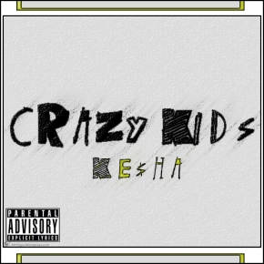 Song: Crazy Kids