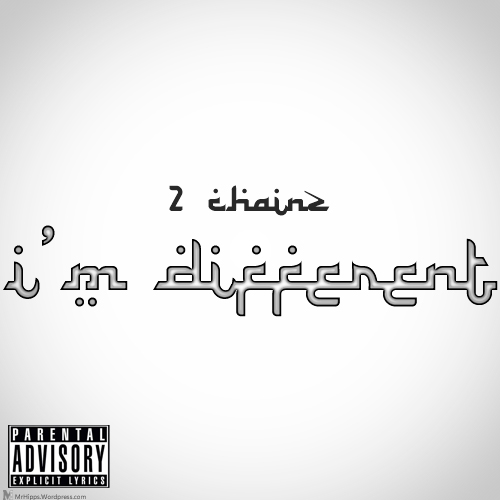 Different 2 chainz cover art mr hipps creative media