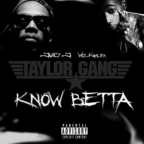 Know Betta: Juicy J ft. Wiz Khalifa (Cover Art) | Mr_Hipps ...