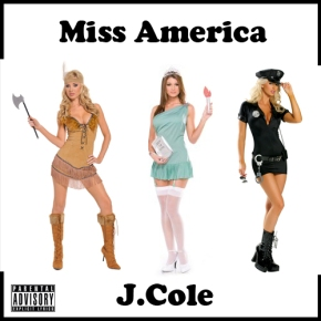 Song: Miss America Artist: J. Cole (Click Image to Listen)