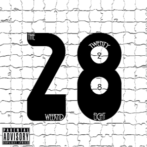 Song: Twenty Eight (Unreleased/Leaked) Artist: The Weeknd Album: Trilogy (Unreleased) (Click Image to Listen)