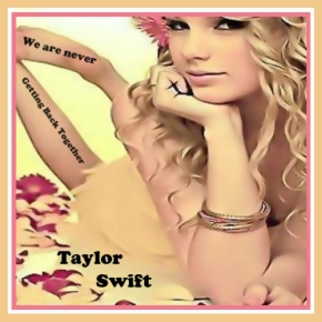 Song: We Are Never Getting Back Together Artist: Taylor Swift